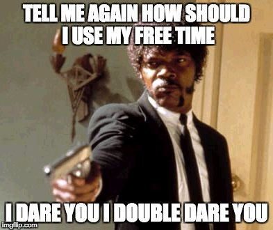 Funny Friday - Dare You
